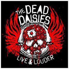 Dead Daisies (The) - Live & Louder (3 Lp)