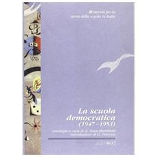 La scuola Democratica (1947-1953)
