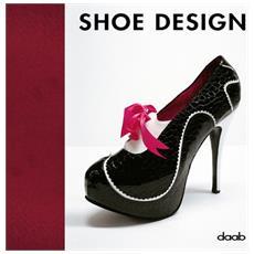 Shoe design. Ediz. italiana, inglese, tedesca, francese e spagnola