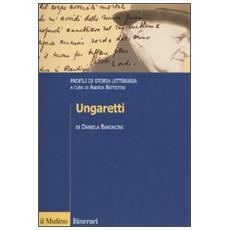 Ungaretti. Profili di storia letteraria