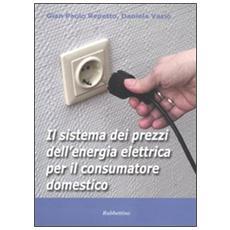 Il sistema dei prezzi dell'energia elettrica per il consumatore domestico