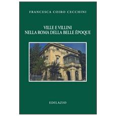 Ville e villini nella Roma della belle époque