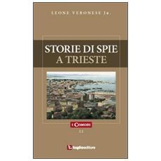 Storie di spie a Trieste