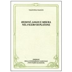 Hedoné, logos e misura nel Filebo di Platone