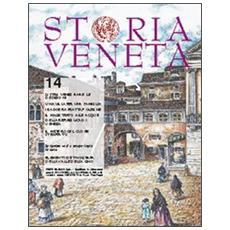 Storia Veneta (2012) . Vol. 14