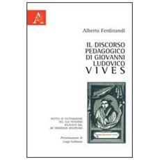 Il discorso pedagogico di Giovanni Ludovico Vives