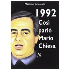 1922. Così parlò Mario Chiesa