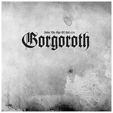 Gorgoroth - Under The Sign Of Hell (Ltd Black Vinyl)