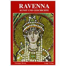 Ravenna. Arte e storia. Ediz. tedesca