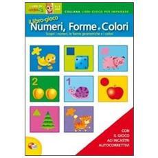 Il Grande Librogioco Numeri, Forme E Colori