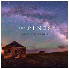 Pines (The) - Above The Prairie