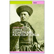 Carnia / Kosakenland / Kazackaja Zemlja. Storitas di fruts ta gueraRacconti di ragazzi in guerra