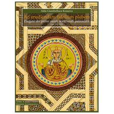 Ad euriendam fidelium plebem. Esegesi dei primi sunti scritturali paleoslavi (ss. IX-XI)