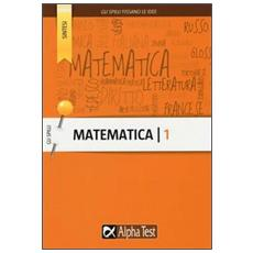 Matematica. Vol. 1