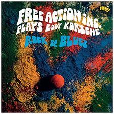Free Action Inc - Plays Eddy Korsche Rock & Blues