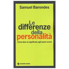 Differenze della personalit�. Come dare un significato agli esseri umani (Le)