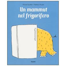 Mammut nel frigorifero (Un)
