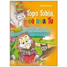 Topo Tobia, colora tu