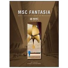 MSC Fantasia. Genio e capolavoroMSC Fantasia. Genius and masterpiece