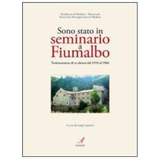 Sono stato in seminario a Fiumalbo