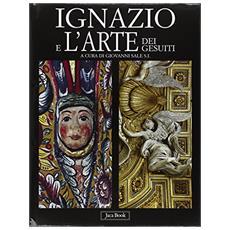 Ignazio e l'arte dei gesuiti