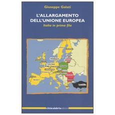 Allargamento dell'Unione Europea. Italia in prima fila (L')