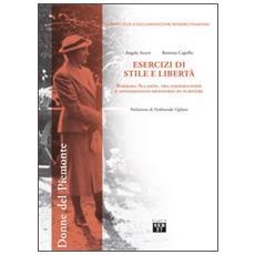 Esercizi di stile e libert�. Barbara Allason, tra cospirazione e appassionato desiderio di scrivere