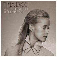 Tina Dico - Where Do You Go To Disappear (3 Lp)