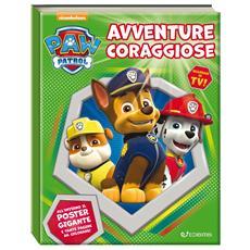 Paw Patrol - Avventure Coraggiose