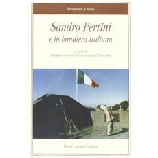Sandro Pertini e la bandiera italiana