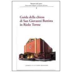 Guida della Chiesa di San Giovanni Battista in Riolo terme
