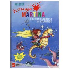 Knister - Maga Martina E Il Regno Sommerso Di Atlantide