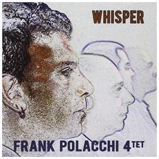 Frank Polacchi 4tet - Whisper