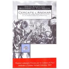 Cercate l'Angkar. Il terrore dei Khmer rossi raccontato da un sopravvissuto cambogiano