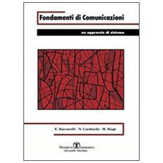 Fondamenti di comunicazioni. Un approccio di sistema