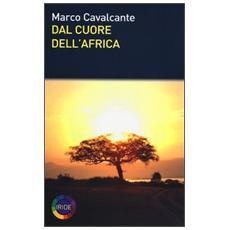 Dal cuore dell'Africa
