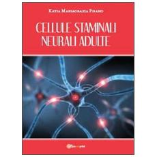 Cellule staminali neurali adulte