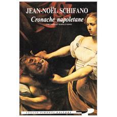 Cronache napoletane (Chroniques napolitaines)