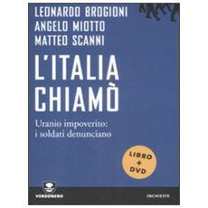 L'Italia chiamò. Uranio impoverito: i soldati denunciano. Con DVD