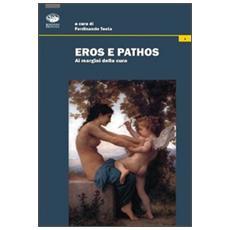 Eros e pathos. Ai margini della cura