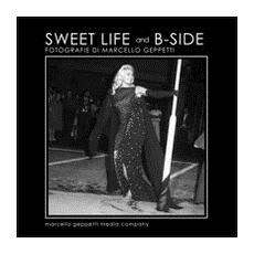 Sweet life and b-side