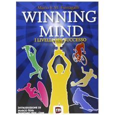 Winning mind. I livelli del successo