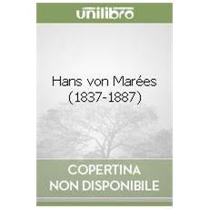 Hans von Mar�es (1837-1887)