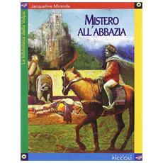 Jacqueline Mirande - Mistero All'abbazia