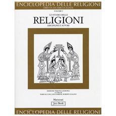 Enciclopedia delle religioni. 5. Lo studio delle religioni. Discipline e autori