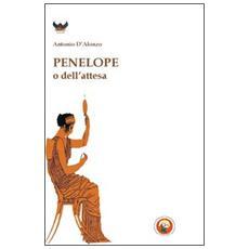 Penelope o dell'attesa