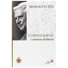 I comandamenti. Cammino di libertà. I fondamenti della fede. Vol. 8