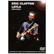 Eric Clapton - Layla - Interviews