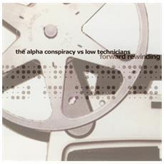 Alpha Conspiracy & Low Technicians - Forward Rewinding