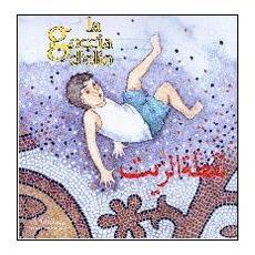 La goccia d'olio. Racconto per i ragazzi del Mediterraneo. Con CD Audio